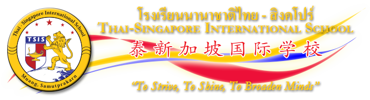 Thai-Singapore International School (T.+662 7105900), offering quality Singapore Curriculum tri-lingual Education in Bangkok, from Nursery, Kindergarten up to Primary to Secondary Level.
